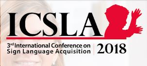 ICSLA – The 3rd International Conference on Sign Language Acquisition