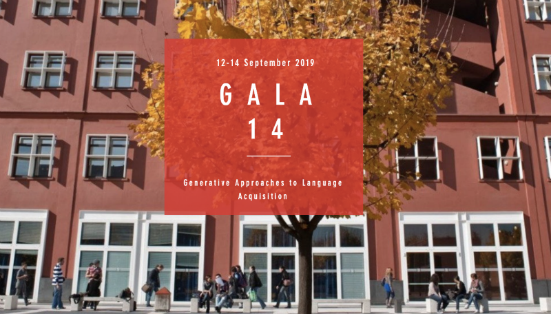 GALA 14 – Generative Approaches to Language Acquisition
